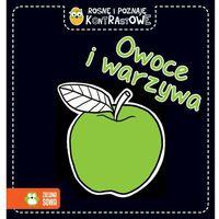 Książki dla dzieci, Rosnę i poznaję kontrastowe Owoce i warzywa - Praca zbiorowa (opr. twarda)