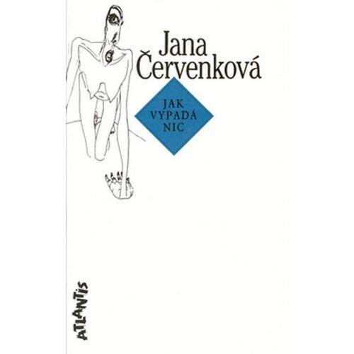 Pozostałe książki, Jak vypadá nic Jana Červenková