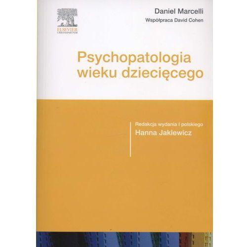 Książki medyczne, Psychopatologia wieku dziecięcego (opr. miękka)