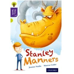 Oxford Reading Tree Story Sparks: Oxford Level 11: Stanley Manners Joanna Nadin