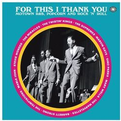 Różni Wykonawcy - For This I Thank You - Motown R&b Popcorn And Rock'n'roll
