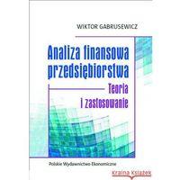 Biblioteka biznesu, Analiza finansowa przedsiębiorstwa - Dostępne od: 2013-10-18 (opr. kartonowa)
