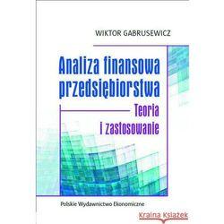 Analiza finansowa przedsiębiorstwa - Dostępne od: 2013-10-18 (opr. kartonowa)