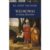 Filozofia, Wędrówki w krainę filozofów - Józef Tischner (opr. twarda)