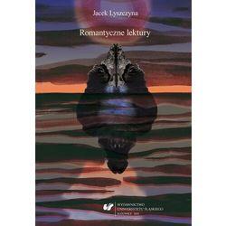Romantyczne lektury - Jacek Lyszczyna - ebook