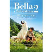 Książki dla dzieci, Bella i Sebastian 2 - Wysyłka od 3,99 - porównuj ceny z wysyłką (opr. skórzana)