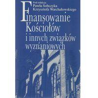 Biblioteka biznesu, Finansowanie Kościołów i innych związków wyznaniowych - Paweł Sobczyk - ebook