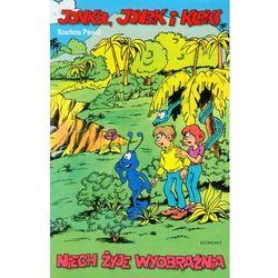 Jonka, Jonek i Kleks t.1 Niech żyje wyobraźnia (opr. miękka)