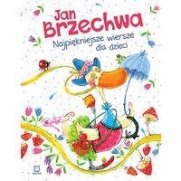 Książki dla dzieci, Najpiękniejsze wiersze dla dzieci, wyd. 2 - Jan Brzechwa (opr. twarda)