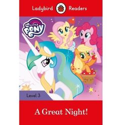 My Little Pony: A Great Night! - Ladybird Readers Level 3 (opr. miękka)