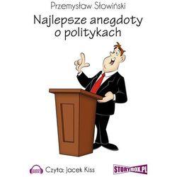 Najlepsze anegdoty o politykach - Przemysław Słowiński