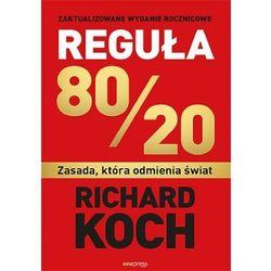 Reguła 80/20. zasada, która odmienia świat - richard koch (opr. broszurowa)