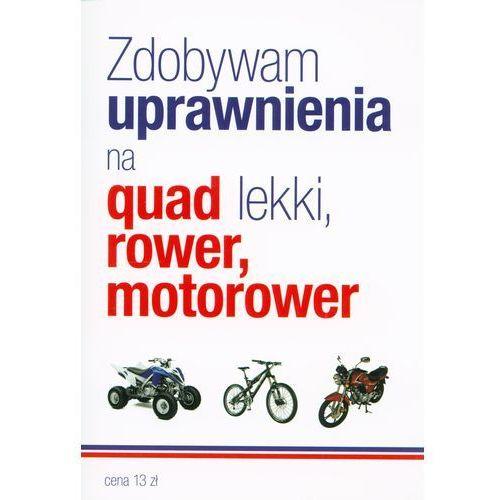 Biblioteka motoryzacji, Zdobywam uprawnienia na quad lekki rower motorower (opr. miękka)