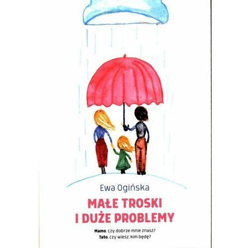 Książki dla dzieci, Małe troski i duże problemy (opr. broszurowa)