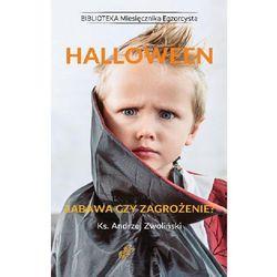 Halloween. Zabawa czy zagrożenie? - Ks. Andrzej Zwoliński (EPUB)