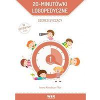 Książki dla dzieci, 20-minutówki logopedyczne. Szereg syczący (opr. twarda)