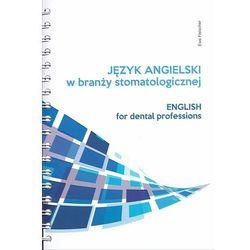 Język angielski w branży stomatologicznej