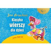 Książki dla dzieci, Klasyka wierszy dla dzieci - Jan Brzechwa (opr. twarda)