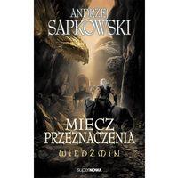 Książki fantasy i science fiction, Wiedźmin Miecz przeznaczenia (opr. miękka)