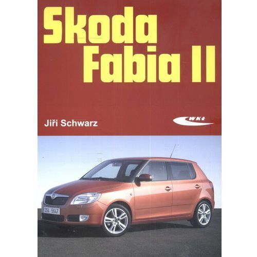Książki o motoryzacji, Skoda Fabia II (opr. kartonowa)