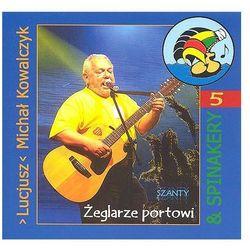 Żeglarze portowi - Lucjusz Michał Kowalczyk, Spinakerzy