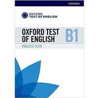 Książki do nauki języka, Oxford Test of English B1 Practice Tests - Praca zbiorowa (opr. broszurowa)
