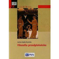 Krótkie wykłady z filozofii Filozofia przedplatońska (opr. kartonowa)