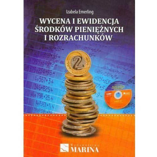 Biblioteka biznesu, Wycena i ewidencja środków pieniężnych i rozrachunków. (opr. miękka)
