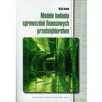 Gazety i czasopisma, Modele badania sprawozdań finansowych przedsiębiorstwa (opr. miękka)