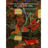 Pozostałe książki, Sztuka i architektura islamu 1250-1800 (opr. miękka)