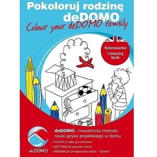 Książki dla dzieci, Pokoloruj rodzinę deDOMO. Colour your deDOMO family (opr. miękka)