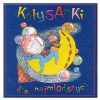 Piosenki dla dzieci, Kołysanki Dla Najmłodszych - Różni Wykonawcy (Płyta CD)