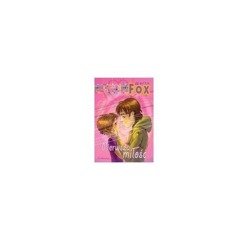 Literatura młodzieżowa, Pierwsza miłość - Marta Fox (opr. broszurowa)
