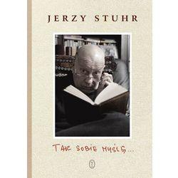 Tak sobie myślę... - Jerzy Stuhr - ebook