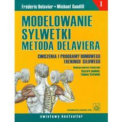 Modelowanie sylwetki metodą Delaviera (opr. miękka)