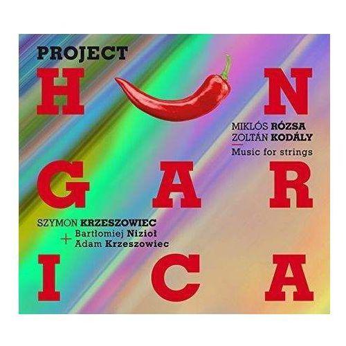 Pozostała muzyka poważna, Project Hungarica (CD) - Szymon Krzeszowiec, Bartłomiej Nizioł, Adam Krzeszowiec