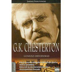 G.K. Chesterton Geniusz ortodoksji - Jarema Piekutowski (opr. miękka)