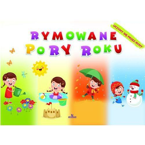 Książki dla dzieci, Rymowane pory roku. Darmowy odbiór w niemal 100 księgarniach! (opr. broszurowa)