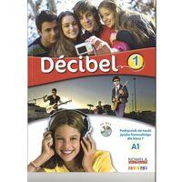 Książki do nauki języka, Decibel 1 Podręcznik + CD - Butzbach M., Martin C., Pastor D., Saracibar I. (opr. broszurowa)