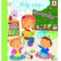Książki dla dzieci, Moje sny... Nauczycielka (opr. kartonowa)