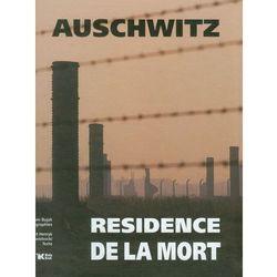 Auschwitz. Resicence De La Mort (opr. twarda)