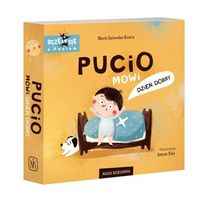Książki dla dzieci, Pucio mówi dzień dobry (opr. twarda)