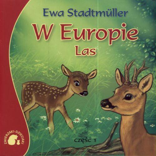 Książki dla dzieci, Zwierzaki-Dzieciaki W Europie Las (opr. miękka)