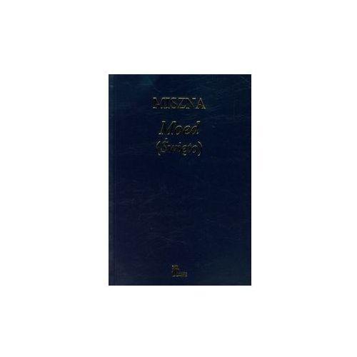 Książki religijne, Miszna Moed Święto (opr. twarda)