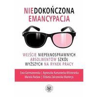 Książki medyczne, Niedokończona emancypacja. (opr. miękka)