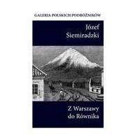Przewodniki turystyczne, Z Warszawy do Równika (opr. miękka)