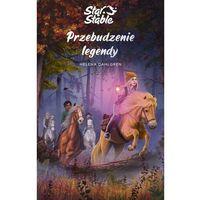 Książki dla dzieci, Star stable. przebudzenie legendy - helena dahlgren (opr. broszurowa)