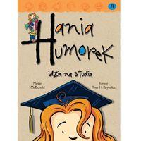 Książki dla dzieci, Hania Humorek idzie na studia (opr. broszurowa)