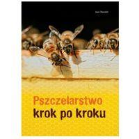 Hobby i poradniki, Pszczelarstwo krok po kroku - Riondet Jean - książka (opr. twarda)
