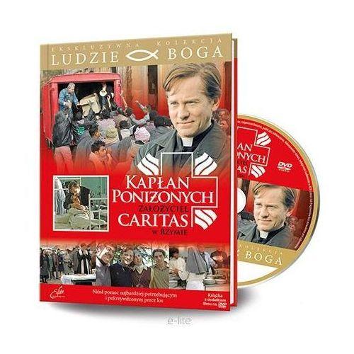 Filmy religijne i teologiczne, KAPŁAN PONIŻONYCH, ZAŁOŻYCIEL CARITAS W RZYMIE - Film DVD z serii: Ludzie Boga